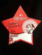 2007 Brian Setzer Orchestra 6th Christmas Extravaganza Star Guest Pass. Red