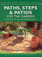 Paths, Steps and Patios for the Garden: Including 16 Easy-to-build Projects