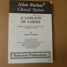 choral music set A CARLAND OF CAROLS Alice Parcer, 32 parts