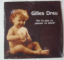 GILLES DREU (CD Single)  ON L'A PAS VU PASSER CE SIECLE