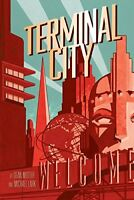 Terminal City Library Edition by Dean Motter (2016, Hardcover)
