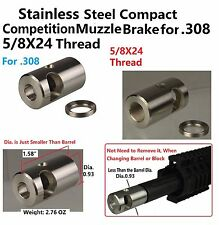Stainless Steel 5/8x24 Thread Compact Competition Muzzle Brake F .308 .338 7.62