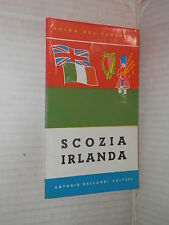 SCOZIA IRLANDA Guida del turista Vallardi 1960 viaggi libro manuale corso di