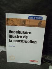 Paulin. VOCABULAIRE ILLUSTRÉ DE LA CONSTRUCTION.  Bâtiments. Travaux publics