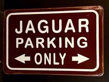 Jaguar Parking Only Metal Sign / Vintage Retro  Garage Wall Decor (30 x 20cm)