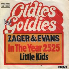 Zager & Evans In The Year 2525  / Little Kids