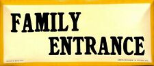 """""""Family Entrance"""" Abercrombie & Fitch Sign Made in England"""