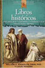 Libros Historicos: Josue, Jueces, Ruth, 1 y 2 de Samuel, 1 y 2 de Reyes, 1 y 2 d