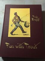 1st edition Fred Everett Fun With Trout 1952 Great Condition Illustrated DJ HC