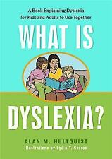 What Is Dyslexia? : A Book Explaining Dyslexia for Kids and Adults to Use...