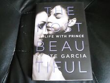 MAYTE GARCIA SIGNED - THE MOST BEAUTIFUL MY LIFE WITH PRINCE - Limited Hardcover