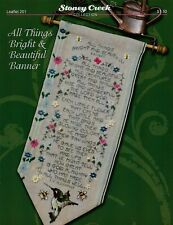 All Things Bright & Beautiful Banner LFT201 by Stoney Creek cross stitch pattern