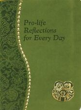 Pro-Life Reflections for Every Day by Frank Pavone (2009)