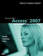 Microsoft Office Access 2007: Introductory Concepts and Techniques (Shelly