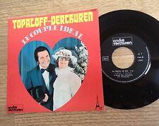 SP 45 tours Patrick Topaloff André Verchuren Le couple idéal 1974 EXC