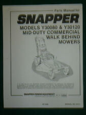 SNAPPER MID-DUTY COMMERCIAL MOWERS Y30080 & Y30120 WALK BEHIND, MANUAL # 06119