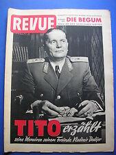 REVUE Nr.13/1953 *ZEITSCHRIFT*TITO ERZÄHLT*BEGUM*BOXER*HUT MODE*KREBS*WERBUNG*