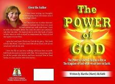 The POWER of GOD : The Power of God Will Help Us to Live in the Kingdom of...