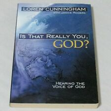 Is That Really You God Hearing the Voice of God Softcover Loren Cunningham 2001