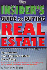 Insider's Guide to Buying Real Estate by Patrick a Bright (Paperback, 2004)