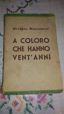 Libro Saggio Religione A COLORO CHE HANNO VENT'ANNI DI GIORGIO HOORNAERT 1942