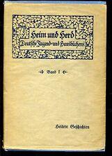 Heim und Herd Bd. 1- Heitere Geschichten -1915-Deutsche jugend und Hausbücherei