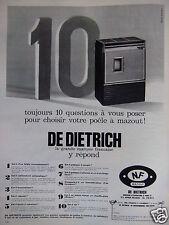 PUBLICITÉ 1967 DE DIETRICH 10 QUESTION POUR CHOISIR UN POÊLE MAZOUT- ADVERTISING
