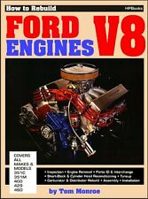 How To Rebuild Ford V8 Engines: 351C, 351M, 400, 429, 460 Cubic-Inch V-8s