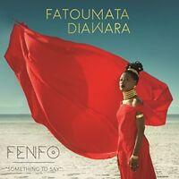 Fatoumata Diawara - Fenfo [New CD] UK - Import