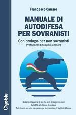 Manuale di difesa per sovranisti Libro Francesco Carraro
