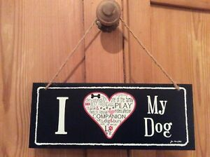 I Love My Dog Small Wooden Hanging Sign Gift