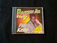 Pat Kelly ~ REGGAE MAN CD BRAND NEW IN ORIGINAL SEALED PLASTIC