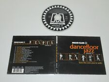MOJO CLUB/DANCEFLOOR JAZZ VOLUME 8/LOVE THE ONE YOU'RE WITH(UNIVERSAL 564 931-2)