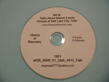 Bill W Talks About Alanon Family Groups Utah 1951 Alcoholics Anonymous CoFounder
