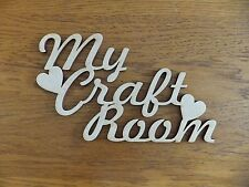 "MDF wooden ""My Craft Room"" blank unpainted sign plaque"