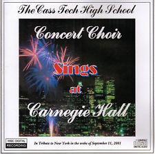 Cass Tech:Concert Choir - Sings at Carnegie Hall CD '02