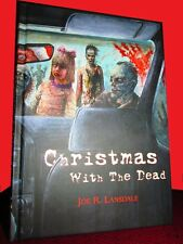 JOE LANSDALE Christmas With The Dead SIGNED Limited 71 / 300 OOP!