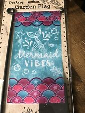 Mini Flower Pot or Desk Top Mermaid Vibes Garden Flag 14 X 5 1/4 W Mini Stand