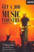 HOW TO GET A JOB IN THE MUSIC INDUSTRY-ExLibrary