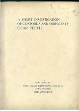 ORCUTT H. F. A SHORT INVESTIGATION OF COUNTORS AND SURFACES OF GEAR TEETH 1930