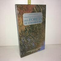 Chroniques naturelles des forêts de Strasbourg de Carbiener 2000 ALSACE YY-13410