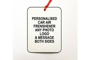 Personalised Car Air Freshener any photo or message