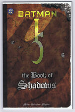 BATMAN THE BOOK OF SHADOWS - 1999 Issue - Pat Mills, Duke Mighten - NM