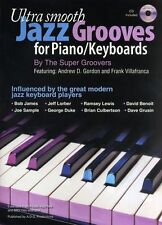 Ultra Smooth Jazz Grooves For Piano Keyboards Learn to Play Music Book & CD