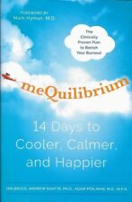 MeQuilibrium 14-Days to a Calm Balanced Life by Bruce GIFT QUAL NEW FREE SHIP US