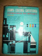 ENRICO GIANNI-STAMPA-LEGATORIA-CARTOTECNICA.TECNOLOGIA ED IMPIANTI 1 I-HOEPLI WW