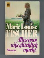 Marie Louise Fischer - Alles was uns glücklich macht - 1988