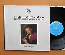 Music With Three Recorders Frans Bruggen Telefunken 6.42365 AW Gatefold NM/EX