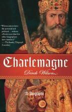 Charlemagne : A Biography by Derek Wilson (2007, Paperback)