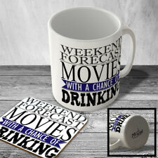 MAC_FUN_2370 WEEKEND FORECAST - MOVIES with a chance of DRINKING - Funny Mug and